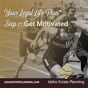 Your Legal Life Plan Step 2: Get Motivated
