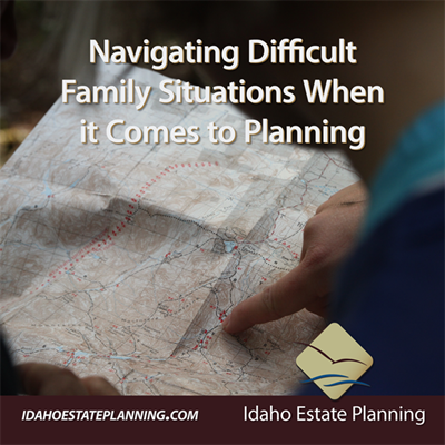 Navigating Difficult Family Situations When it Comes to Planning