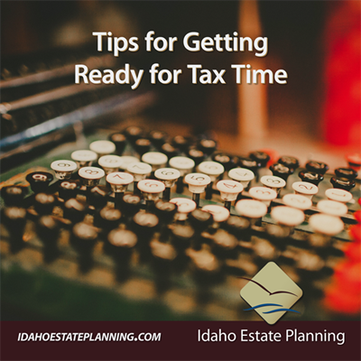 Tips for Getting Ready for Tax Time