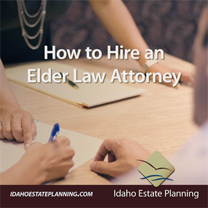 How to Hire an Elder Law Attorney
