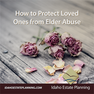 How to Protect Your Loved Ones from Elder Abuse
