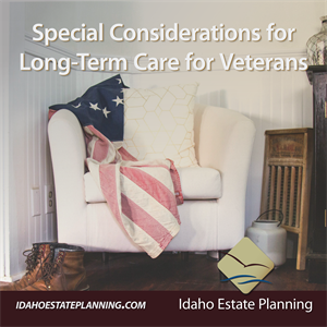 Special Considerations for Long-Term Care for Veterans