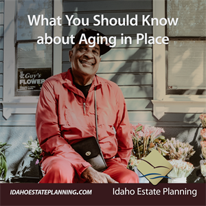 What You Should Know about Aging in Place