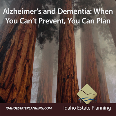 Alzheimer's and Dementia: When You Can't Prevent, You Can Plan