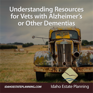 Understanding Resources for Vets with Alzheimer's or Other Dementias