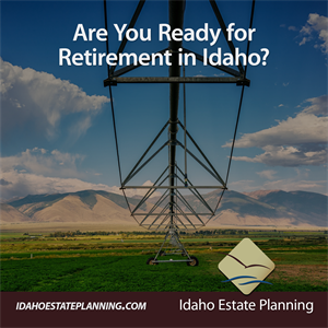 Are You Ready for Retirement in Idaho?