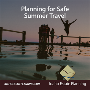 Planning for Safe Summer Travel