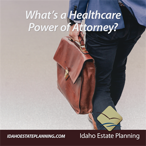 Ask the Estate Planning Attorney: What's a Healthcare Power of Attorney?